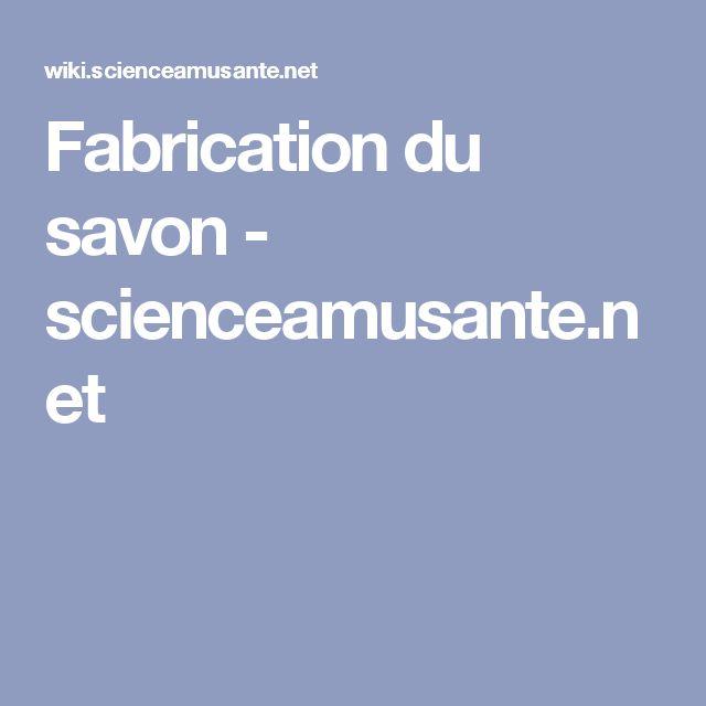 Fabrication du savon - scienceamusante.net