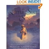 Little Soul and the sun by Neale Donald Walsch