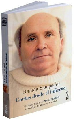 """Ramón Sampedro, """"cartas desde el infierno"""""""