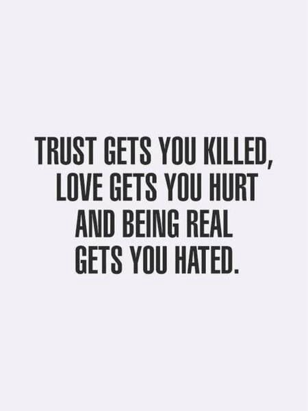 Pin By Fonstren On Sad But True Trust Quotes Quotes Life Quotes
