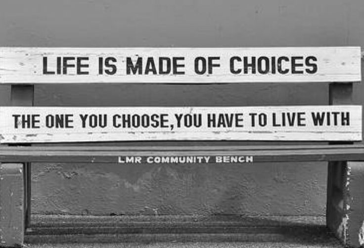"""""""In the end that was the choice you made, and it doesn't"""
