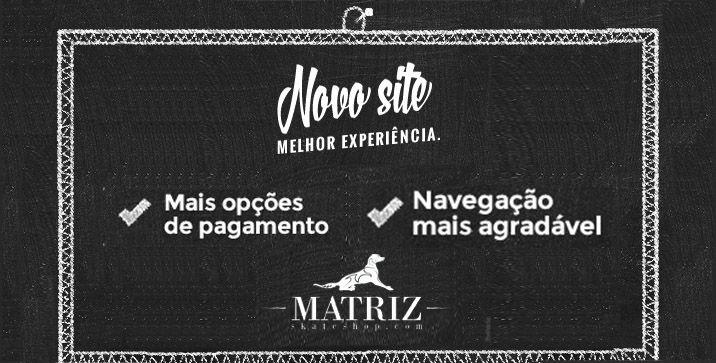 Novo Site Matriz Skate Shop