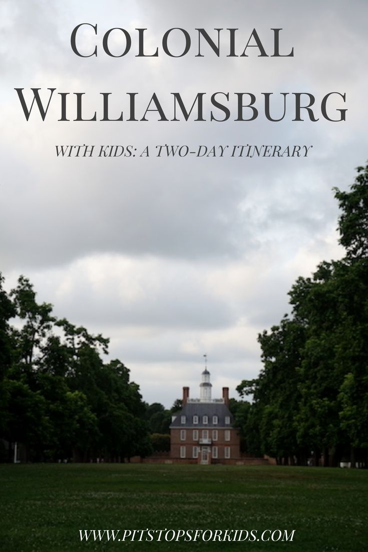 Colonial Williamsburg With Kids Two Day Revolutionary