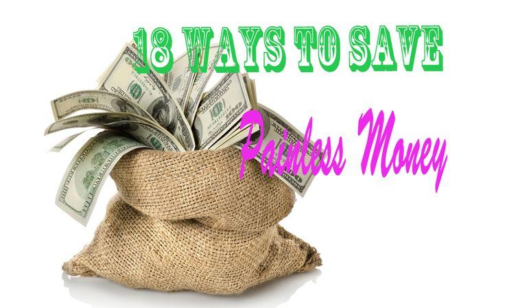 18 Ways To Save Painless Money