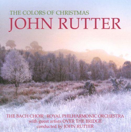 John Rutter: The Colors of Christmas [CD]