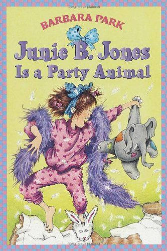 Junie B. Jones Is a Party Animal (Junie B. Jones, No. 10)/Barbara Park