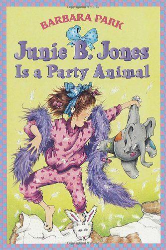 Junie B. Jones Is a Party Animal (Junie B. Jones, No. 10)/Barbara Park