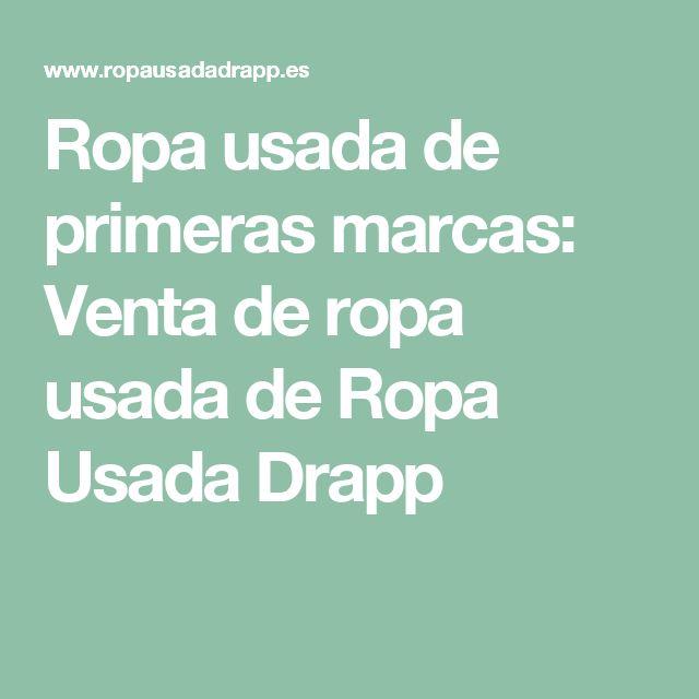 Ropa usada de primeras marcas: Venta de ropa usada de Ropa Usada Drapp