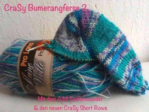 CraSy Bumerangferse 2 - mit Addi Sockenwunder & den neuen CraSy Short Rows - YouTube