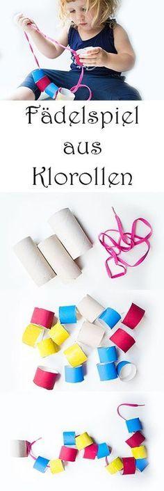 DIY Fädelspiel aus Klorollen selber machen - Upcycling Feinmotorik Spielzeug für Kinder basteln