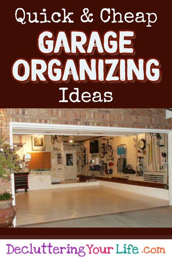 5 Quick and Cheap Garage Organizing Ideas - How To Organize a Garage on a Tight Budget #garageorganization  #garagestorage #gettingorganized #organizationideasforthehome #springcleaning #cleaningtips