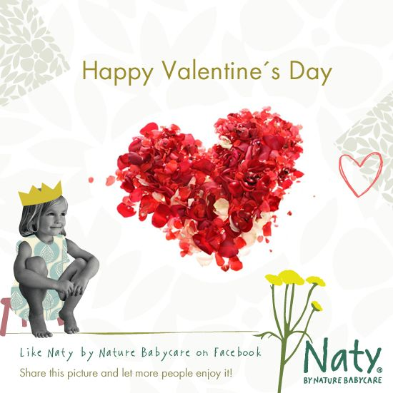 Wish you a Happy Valentine´s Day! :-)   The Naty Team   http://webshop.naty.com   http://www.naty.com