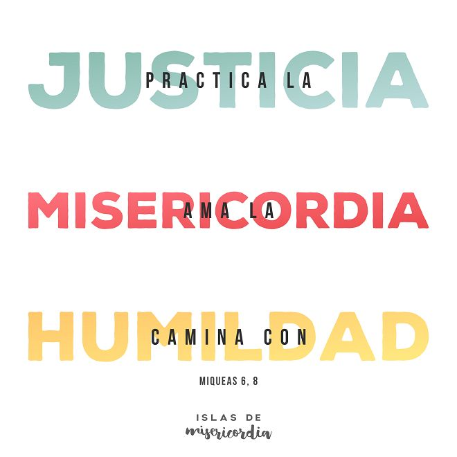 Islas de Misericordia by Sarai Llamas - Justicia, Misericordia, Humildad…