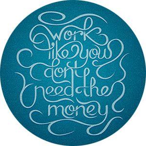 WORK LIKE YOU DON'T NEED THE MONEY NEDARIM (vows) http://www.chabad.org/library/article_cdo/aid/973880/jewish/Nedarim-Chapter-1.htm @Czen Bico@Vien Suerte