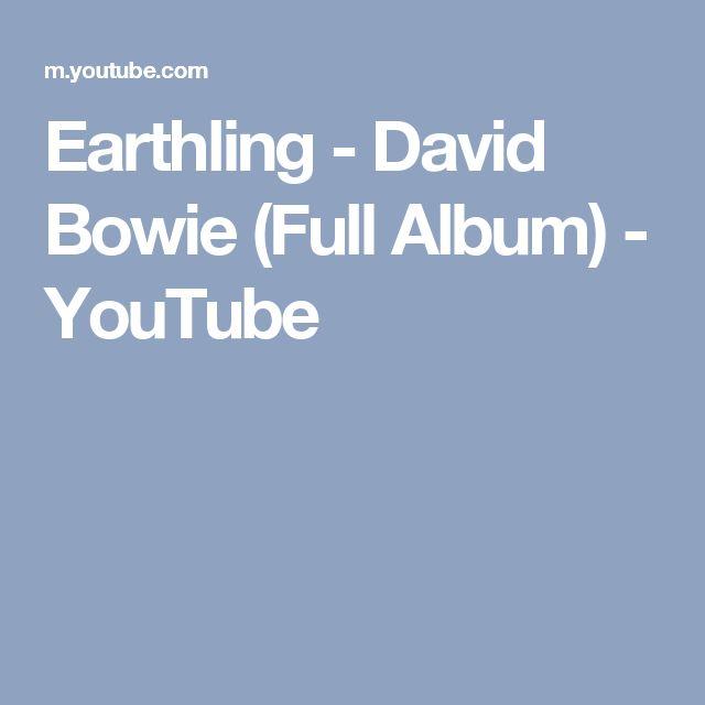 Earthling - David Bowie (Full Album) - YouTube