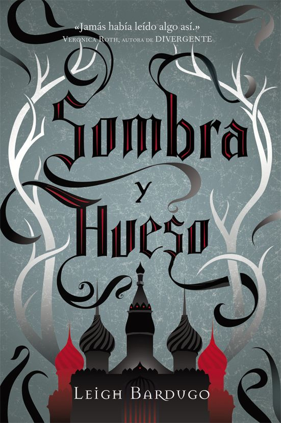 Sombra y Hueso - http://somoslibros.net/book/sombra-y-hueso/