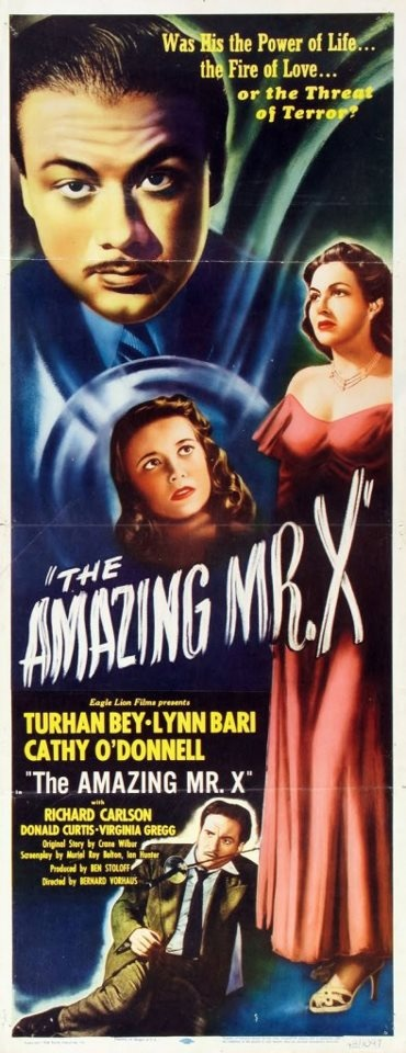 THE AMAZING MR. X (Bernard Vorhaus, 1948), featuring Turhan Bey, may he rest in peace.