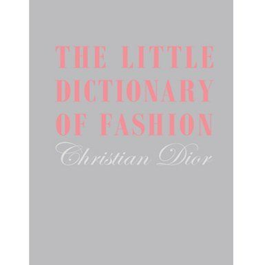 The Little Dictionary of Fashion (Special edition)
