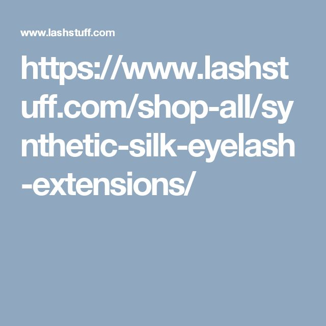 https://www.lashstuff.com/shop-all/synthetic-silk-eyelash-extensions/