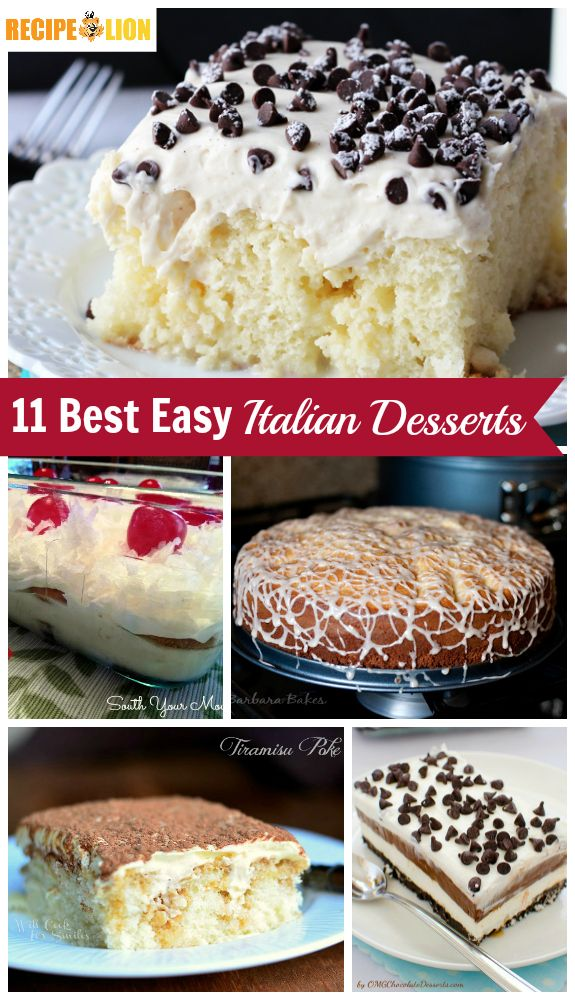 19 Best Easy Italian Desserts - From Cannoli Poke Cake, to tiramisu, and everything in between! These easy dessert recipes inspired by Italian cuisine are amazing.