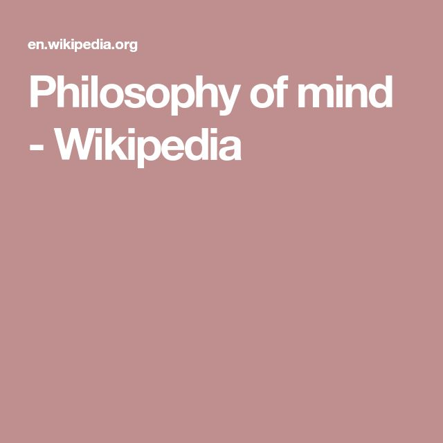 Philosophy of mind - Wikipedia