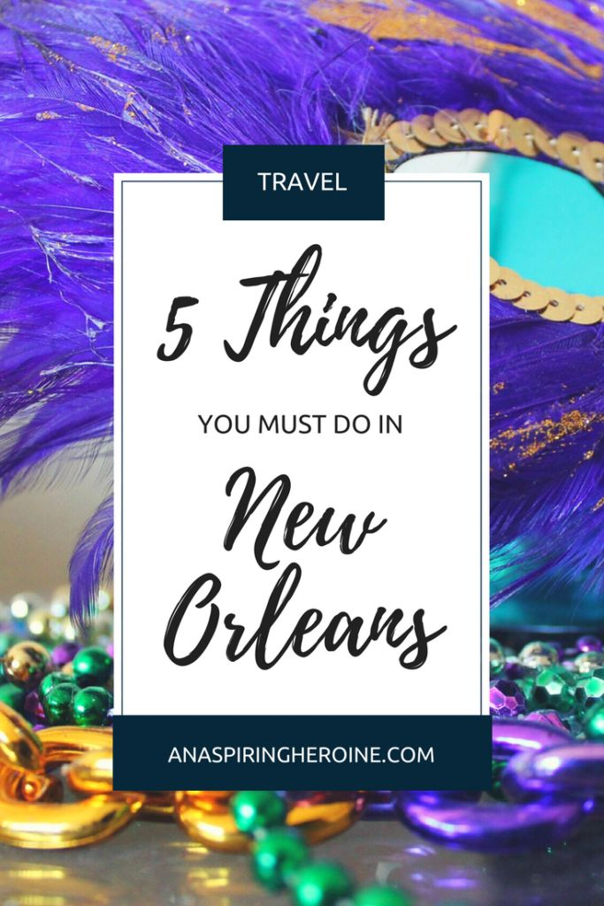 97 best an aspiring heroine images on pinterest tourism for Must do things in new orleans
