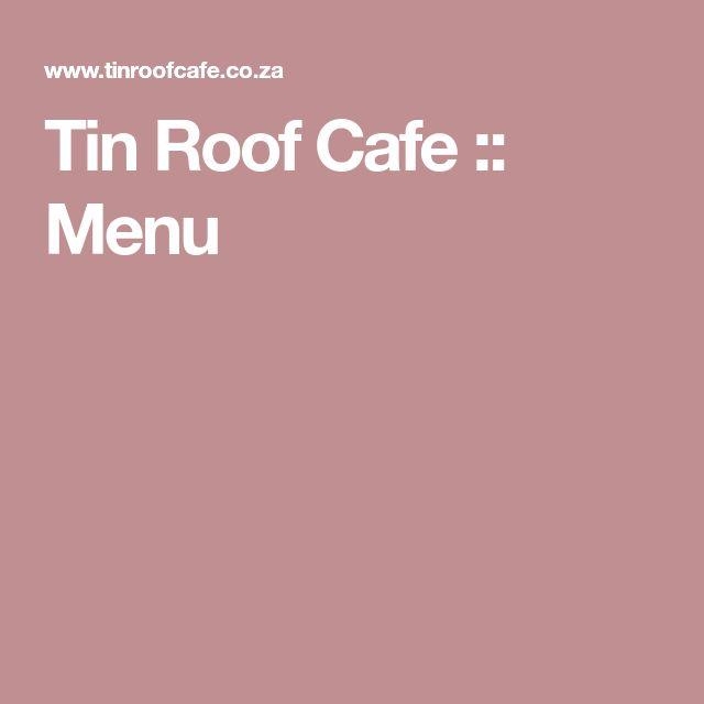 Tin Roof Cafe :: Menu