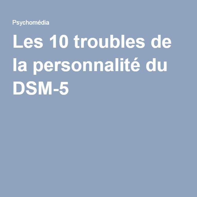 Les 10 troubles de la personnalitédu DSM-5
