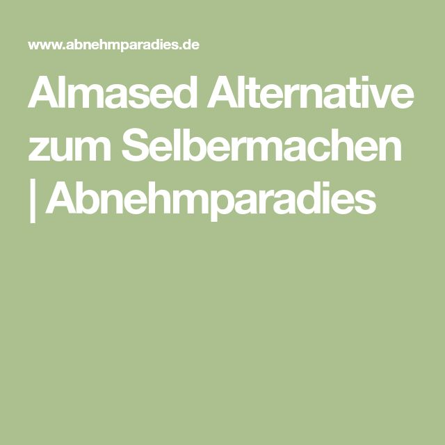 The 25+ best Almased alternatives ideas on Pinterest Almased - küchengötter schlank im schlaf