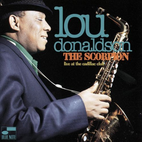 Lou Donaldson - The Scorpion (Live)