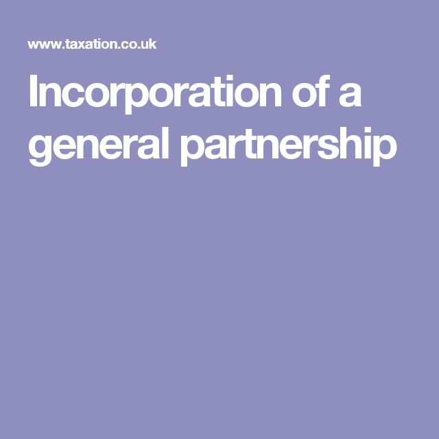Incorporation of a general partnership