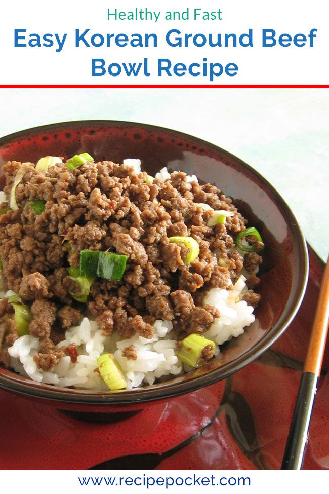 Easy Korean Ground Beef Rice Bowl On The Table In 20 Min Recipe Beef And Rice Ground Beef Bowl Recipe Beef Bowl Recipe