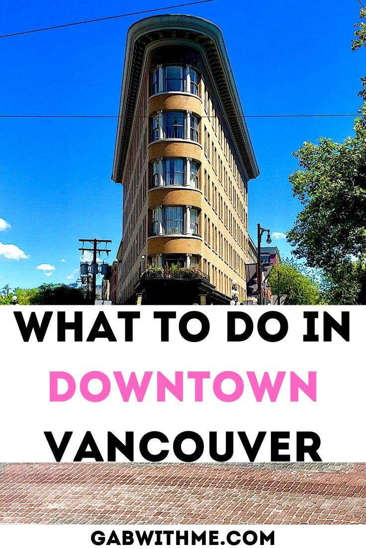 The Locals Guide to Downtown Vancouver, Canada   Downtown vancouver,  Vancouver, Vancouver travel