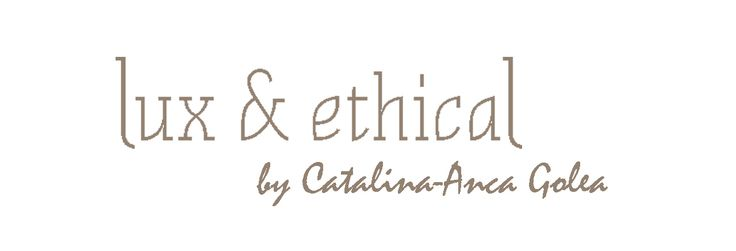 Lux and Ethical