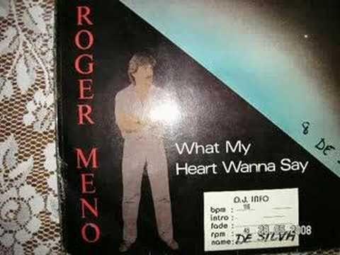 """What My Heart Wanna Say (12"""") - Roger Meno 1986 Euro Disco"""