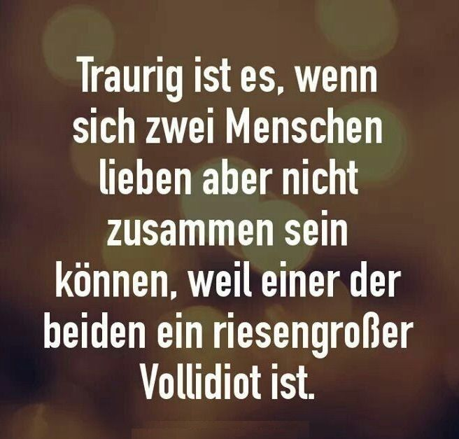 Pin Von Baluch Goodlife Auf Love Spruche Zitate Zitate Beliebte Zitate