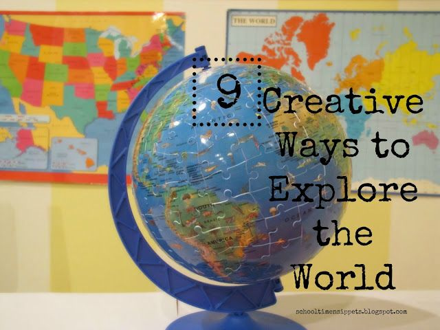 9 creative ways to explore the world geography lessonsteaching geographymap activitieshands