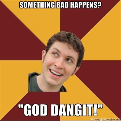 """Toby Turner Meme - something bad happens? """"god dangit!"""""""