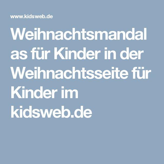 Kidsweb Weihnachtsbasteln.Weihnachtsmandalas Für Kinder In Der Weihnachtsseite Für Kinder Im