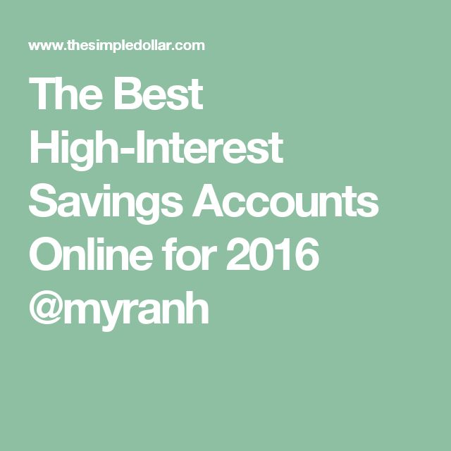 The Best High-Interest Savings Accounts Online for 2016 @myranh
