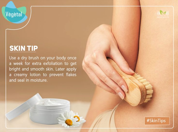 #SkinTips – Use a dry brush on your body once a week for extra exfoliation to get bright and smooth skin. Later apply a creamy lotion to prevent flakes and seal in moisture. #Vegetal Products are 100% #Natural Extracts. Love #Nature. Buy Natural For more details: http://bit.ly/2kJu7h9