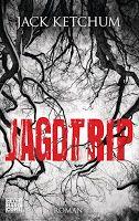 Zeit für neue Genres: Rezension: Jagdtrip - Jack Ketchum