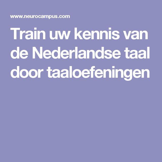 Train uw kennis van de Nederlandse taal door taaloefeningen