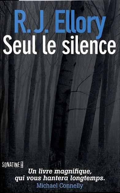 Seul le silence / R.J. Ellory