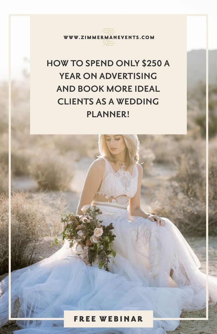 Wedding Planner Marketing Tips How I Only Spend 250 A Year On Advertising And Book More Of My Ideal Client Than Ever Find Out The Simple Solution