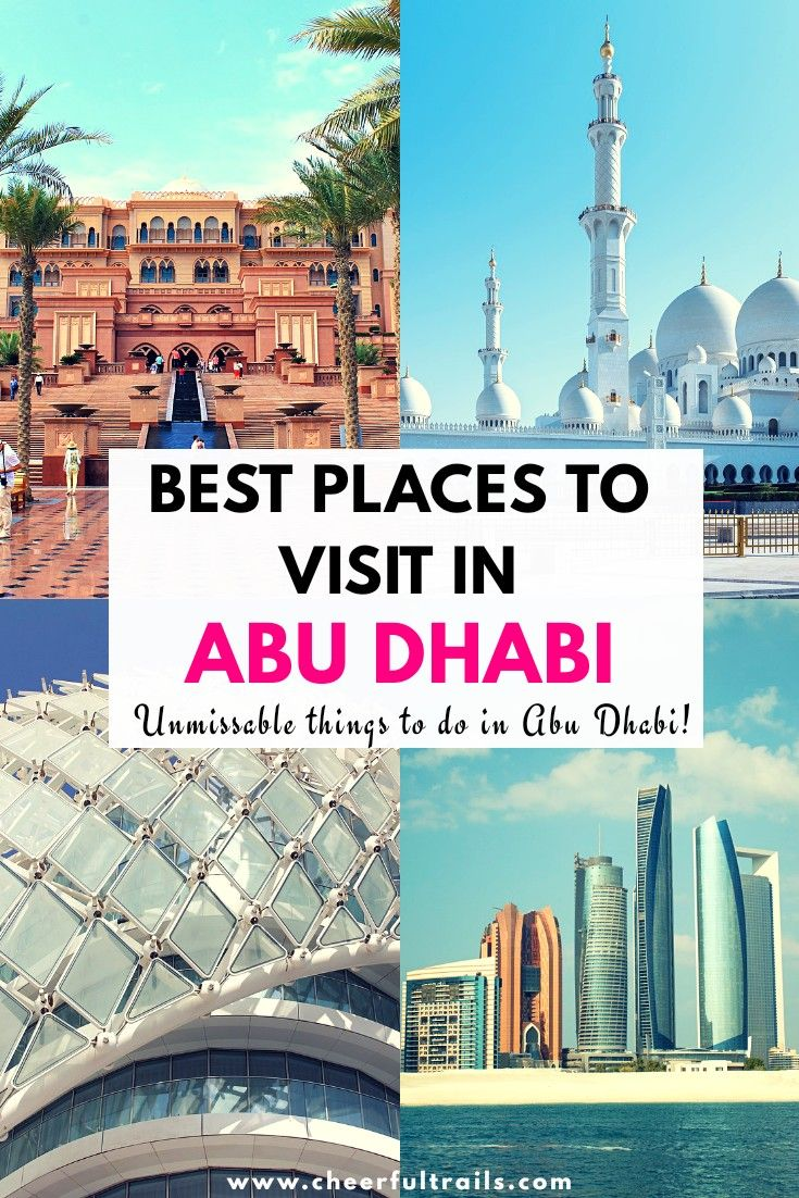 10 Best Places To Visit In Abu Dhabi Unmissable Things To Do Dubai Travel Cool Places To Visit Europe Travel Places