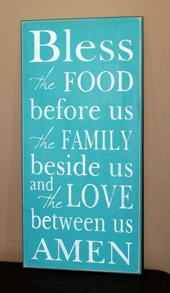 Bless The FOOD Before Us The FAMILY Beside Us And The LOVE Between Us Amen   Teal   Blessing   Thanks   Thanksgiving Blessing 12 X 24