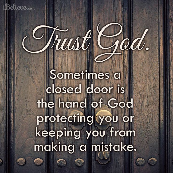 Trust God. He knows what's best for us.   https://www.facebook.com/photo.php?fbid=10152452685803930