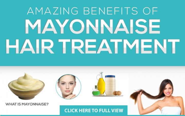 Benefits of Mayonnaise Hair Treatment