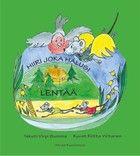 Virpi Summa: Hiiri joka halusi lentää. Atrain Kustannus 2013. #kirjat #Lappi #lastenkirjat